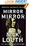 Mirror Mirror: A shatteringly powerfu...