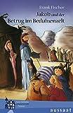Jakob und der Betrug im Beduinenzelt: Tante Belindas geheimnisvolle Zimmer