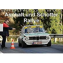 Asphalt und Schotter Rallye (Tischkalender 2016 DIN A5 quer): Rallyefahrzeuge auf Schotter und Asphalt (Monatskalender, 14 Seiten) (CALVENDO Mobilitaet)