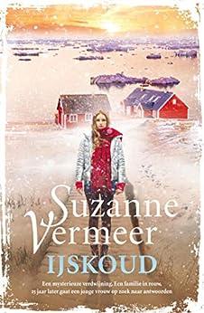 IJskoud van [Vermeer, Suzanne]