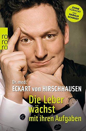 Buchcover Die Leber wächst mit ihren Aufgaben: Komisches aus der Medizin