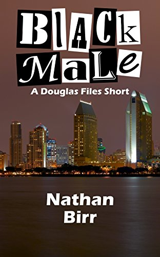 free kindle book Black Male: A Douglas Files Short