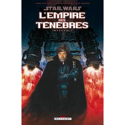 Star Wars - L'Empire des ténèbres : L'intégrale