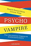 Psychovampire: Über den positiven Umgang mit Energieräubern