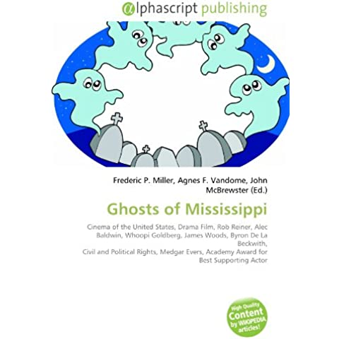 Ghosts of Mississippi: Cinema of the United States, Drama Film, Rob Reiner, Alec Baldwin, Whoopi Goldberg, James Woods, Byron De La Beckwith, Civil ... Academy Award for Best Supporting