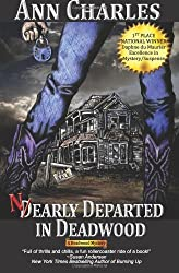 Nearly Departed in Deadwood: Deadwood Mystery Series: Volume 1 by Ann Charles (2011-02-01)