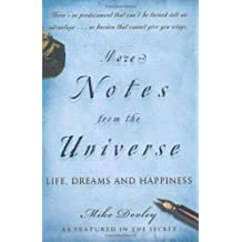 More Notes from the Universe: Life, Dreams and Happiness by Mike Dooley (2008-06-02)