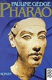 Pharao - Pauline Gedge