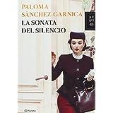 La Sonata Del Silencio (Autores Españoles e Iberoamericanos) de Paloma Sánchez-Garnica (29 abr 2014) Tapa blanda