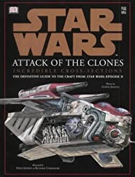Star Wars Attack Of The Clones: Incredible Cross-Sections - The Definitive Guide To The Craft From