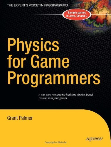 Physics for Game Programmers by Grant Palmer (2005-04-20)