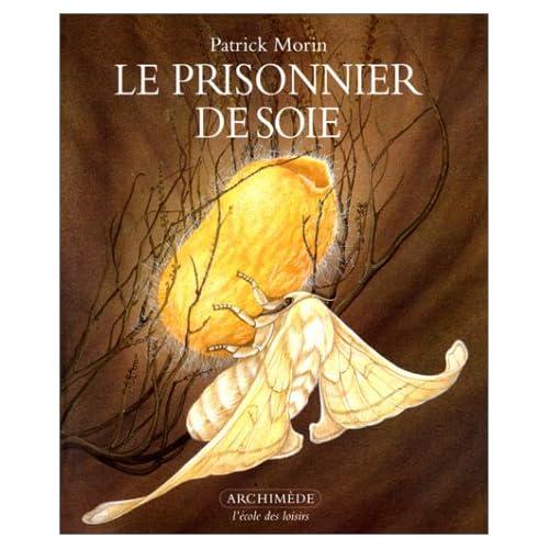 Le Prisonnier de soie