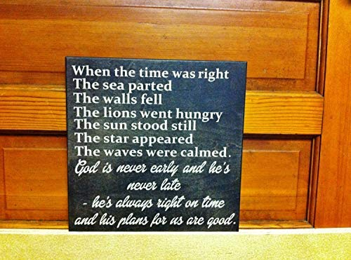 Monsety Home Dekoschild aus Holz, Aufschrift When The Time was Right Parting of The Red Seas Biblical Passage God is Never Early and Hes Never Late Options