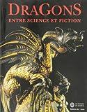 Dragons : Entre science et fiction