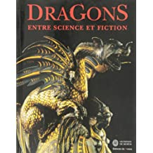 Dragons : Entre science et fiction