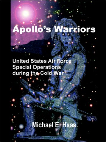 apollos-warriors-us-air-force-special-operations-during-the-cold-war