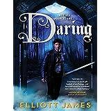 Daring (Pax Arcana) by Elliott James (2014-09-23)