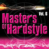 Masters of Hardstyle Vol.6