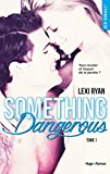reckless real something dangerous tome 1