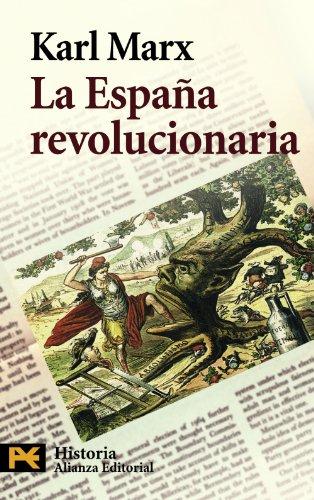 La España revolucionaria (El Libro De Bolsillo - Historia) por Karl Marx