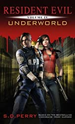 Resident Evil: Underworld by S.D. Perry (2012-10-23)