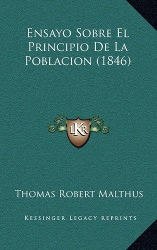 Ensayo Sobre El Principio de La Poblacion (1846)