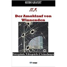 11.3. - Der Amoklauf von Winnenden: Hintergründe, Widersprüche & Vertuschungen (gugra-Media-Nostalgie 10)