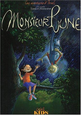 Les Aventures d'Irial, tome 1 : Monsieur Lune