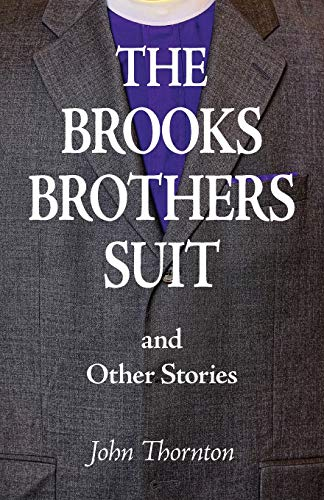 The Brooks Brothers Suit and Other Stories