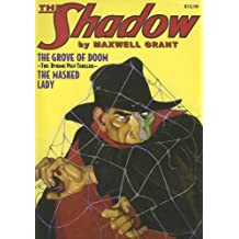 The Grove of Doom / The Masked Lady (The Shadow, Vol. 14) by Maxwell Grant (2008-03-02)