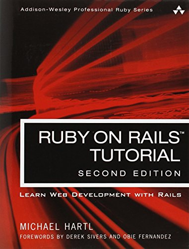 Ruby on Rails Tutorial:Learn Web Development with Rails (Addison-Wesley Professional Ruby)