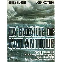 La Bataille de l'Atlantique