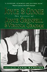 Joyce and Ginnie: The Letters of Joyce Grenfell and Virginia Graham