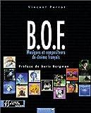 B.O.F. Musiques et compositeurs du cinéma français