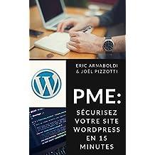 PME : sécurisez votre site Wordpress en 15 minutes (Sécurité Internet PME & Indépendants)