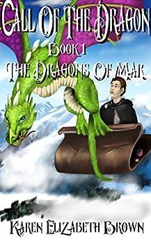 Call of the Dragon (The Dragons of Mar) Book 1 (English Edition) di [Brown, Karen Elizabeth]
