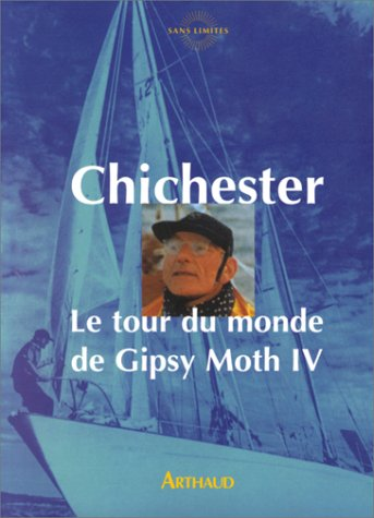 Le tour du monde de Gipsy Moth IV par Francis Chichester