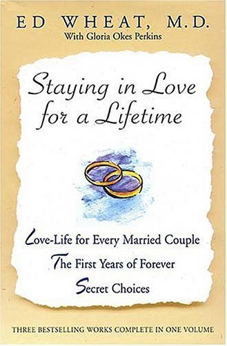 Staying in Love for a Lifetime by Ed Wheat (2001-09-18)