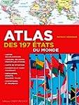 ATLAS DES 197 ETATS DU MONDE