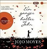 'Ein ganzes halbes Jahr (MP3-Ausgabe): Ungekürzte Lesung' von Jojo Moyes