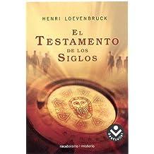 El testamento de los siglos (Rocabolsillo Bestseller)