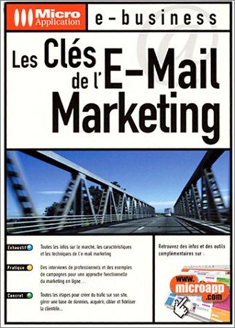 Les clés de l'E-Mail Marketing par Micro application