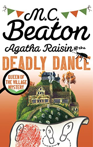 Agatha Raisin and the Deadly Dance (English Edition)