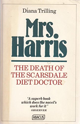 Mrs. Harris: Death of the Scarsdale Diet Doctor (Abacus Books)