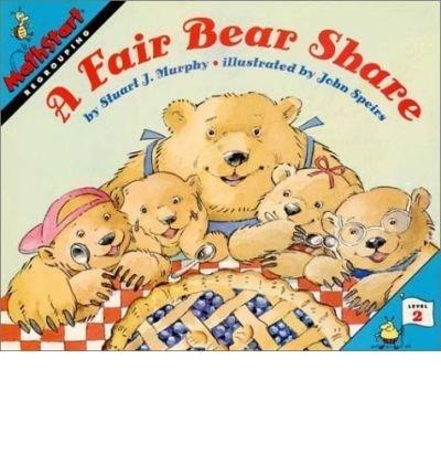 A Fair Bear Share (Mathstart: Level 2 (HarperCollins Paperback)) Murphy, Stuart J ( Author ) Dec-17-1997 Paperback