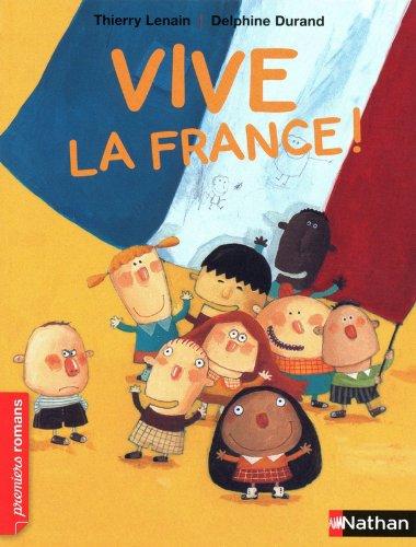Vive la France! (Premiers Romans) por Thierry Lenain