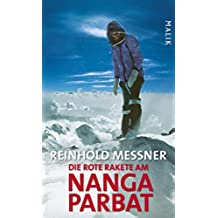 Die rote Rakete am Nanga Parbat (German Edition)