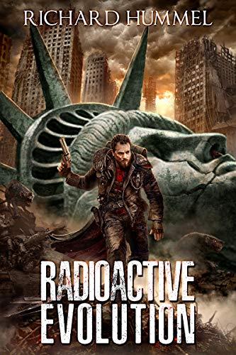 Radioactive Evolution: A Dystopian, Post-Apocalyptic Adventure (English Edition)