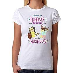 Camiseta Mujer Vamos de Princesas Pero bebemos más Que los Vikingos. Camiseta Divertida Ideal para Regalo, Fiestas, Despedidas solteras, Feria, cumpleaños. (Medium)