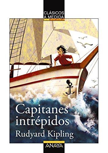 Capitanes intrépidos (Clásicos - Clásicos A Medida) par Rudyard Kipling